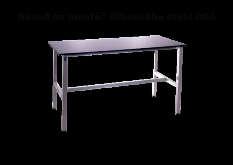 Návod na montáž k pracovnímu stolu DSA